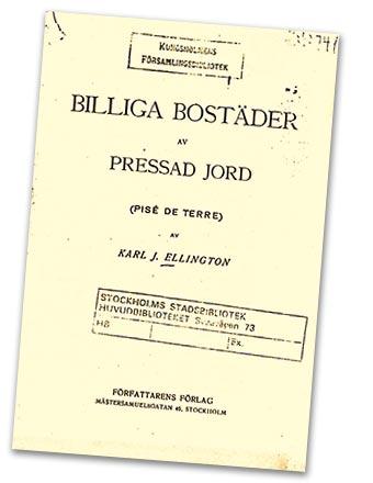 Boken från 1920 som kanske inspirerade till det allra första lerjordshuset.